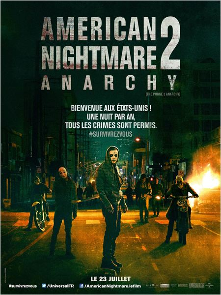 American Nighmare 2 : Anarchy (The Purge 2)