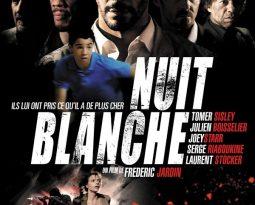 Critique : Nuit Blanche avec Tomer Sisley, Julien Boisselier…de Frédéric Jardin