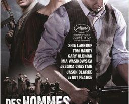 Critique : Des Hommes Sans Loi – Lawless avec  Shia LaBeouf, Tom Hardy, Jason Clarke