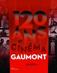 Livre 120 ans de cinéma Gaumont