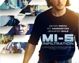 E-cinema / VOD : MI-5 Infiltration avec Kit Harington,Peter Firth, Jennifer Ehle, Elyes Gabel