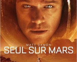 Critique du film Seul Sur Mars (The Martian) de Ridley Scott, avec Matt Damon, Jessica Chastain