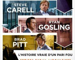 Critique du film The Big Short, Le Casse du Siècle avec Christian Bale, Steve Carell, Ryan Gosling