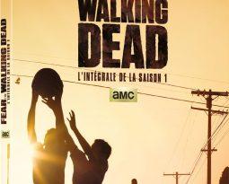 Sortie Vidéo : Fear The Walking Dead disponible en DVD et en Blu-ray
