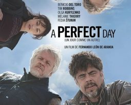 Critique du film A Perfect Day de Fernando León De Aranoa avec Benicio Del Toro, Tim Robbins, Mélanie thierry