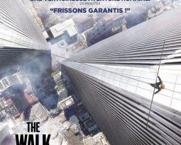 Avis DVD : The Walk – Rêver plus haut de Robert Zemeckis avec Joseph Gordon-Levitt, Ben Kingsley, Charlotte Le Bon