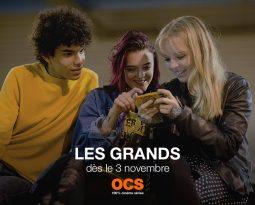 Les Grands, saison 1 inédite sur OCS City et OCS Go – Sélection officielle au Festival de la Fiction TV de la Rochelle