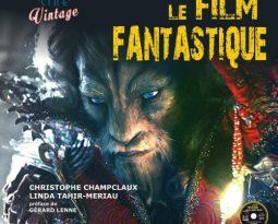 Sortie Livre – Ciné Vintage, le film fantastique aux éditions Le Courrier du Livre