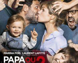 Critique du film  – Papa ou Maman 2 de Martin Bourboulon avec Marina Foïs, Laurent Lafitte