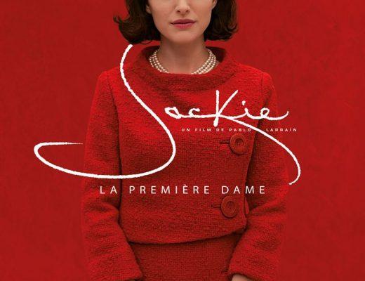 Critique du film : Jackie de Pablo Larraín avec Natalie Portman, Peter Sarsgaard, Greta Gerwig