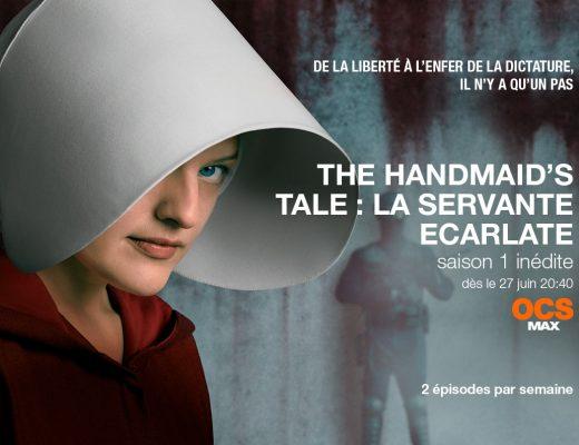 Handmaid's tale, la servante rouge La saison 1 inédite  sur OCS Max