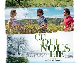 Critique du film Ce Qui Nous Lie de Cédric Klapisch avec  Pio Marmaï, Ana Girardot, François Civil