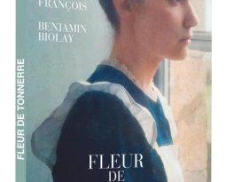 Avis Vidéo – Fleur de Tonnerre de Stéphanie Pillonca-Kervern avec Déborah François, Benjamin Biolay