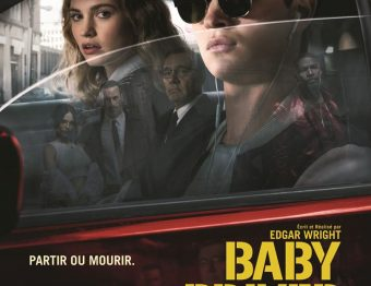 Critique du film Baby Driver de Edgar Wright avec Ansel Elgort, Kevin Spacey, Lily James