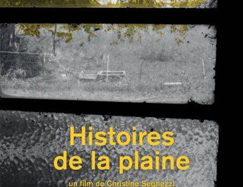 Avis – Documentaire : Histoires de la Plaine de Christine Seghezzi