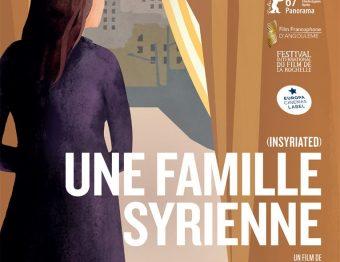 Critique du film – Une Famille Syrienne de Philippe Van Leeuw avec Hiam Abbass, Diamand Bou Abboud, Juliette Navis