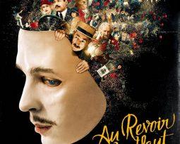 Critique Film – Au Revoir Là-Haut de et avec Albert Dupontel, Nahuel Perez Biscayart, Laurent Lafitte