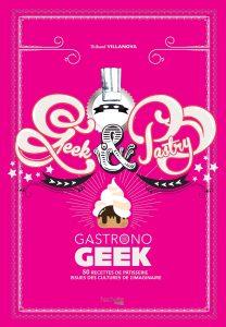 gastronogeek geek & pastry