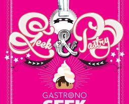 Livre – Geek & Pastry – Gastronogeek, la pâtisserie de l'imaginaire de Thibaud Villanova
