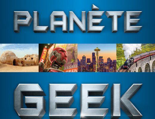 Livre – Planète Geek, 500 destinations incontournables pour les Geeks