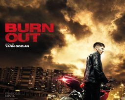 Critique du film Burn Out de Yann Gozlan avec François Civil, Olivier Rabourdin, Manon Azem