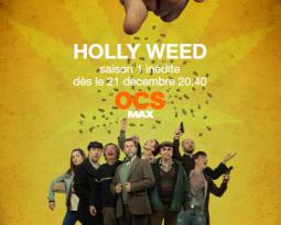 Avis – Holly Weed, la nouvelle série OCS Signature diffusée sur OCS Max et en intégrale sur OCS Go