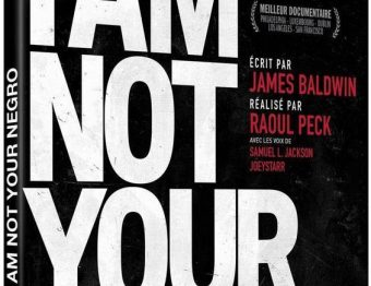 Avis Vidéo – I Am Not Your Negro de Raoul Peck