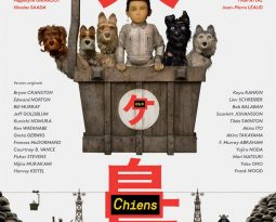 Critique Film – L'Ile aux Chiens de Wes Anderson avec Bryan Cranston, Edward Norton, Bill Murray, Tilda Swinton, Scarlett Johansson