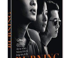 Sortie Vidéo – Burning de Lee Chang Dong avec Yoo Ah-In, Steven Yeun, Jeon Jong-seo