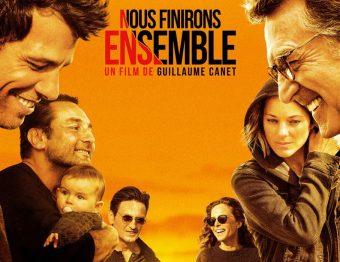 Critique Film – Nous Finirons Ensemble de Guillaume Canet avec François Cluzet, Marion Cotillard, Gilles Lellouche