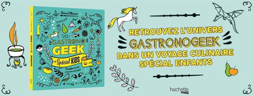 Gastronogeek special Kids