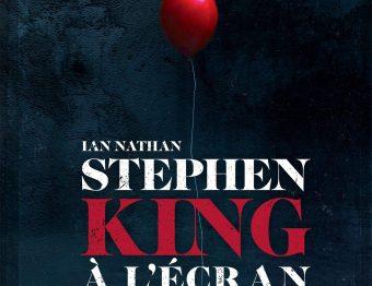 Livre – Stephen King à l'écran, une rétrospective des adaptions au cinéma et à la télé