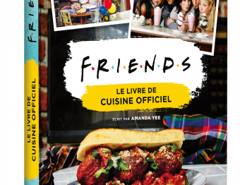 Friends le livre de cuisine officiel
