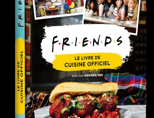 Friends le livre de cuisine officiel